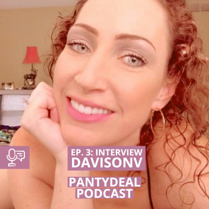Pantydeal Podcast - Episode 3: Interview with DavisonV, panty seller on Pantydeal